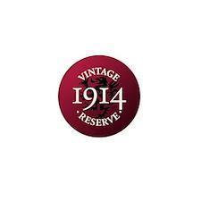 Vintage Reserve 1914 Mini Button
