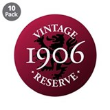 "Vintage Reserve 1906 3.5"" Button (10 pack)"