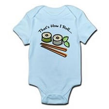 That's How I Roll Sushi Infant Bodysuit