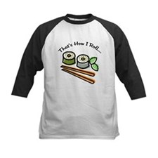That's How I Roll Sushi Tee