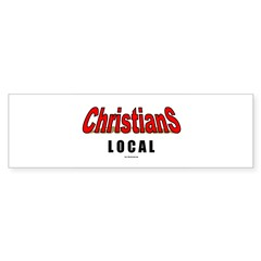 Christians Local(TM) Bumper Sticker (50 pk)