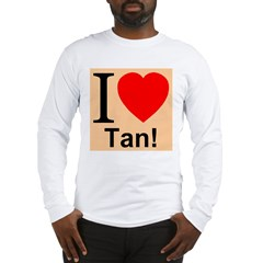 I Love Tan Long Sleeve T-Shirt