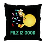 Pilz Is Good Throw Pillow