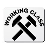 Working Class Mousepad