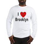 I Love Brooklyn New York (Front) Long Sleeve T-Shi