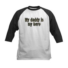 Daddy Is My Hero Tee