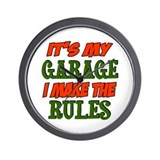 My garage my rules Wall Clock