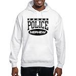 Proud Police Nephew Hooded Sweatshirt
