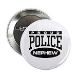 Proud Police Nephew 2.25