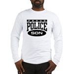 Proud Police Son Long Sleeve T-Shirt