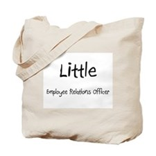 Little Employee Relations Officer Tote Bag