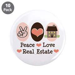 """Peace Love Real Estate Agent 3.5"""" Button (10 pack)"""