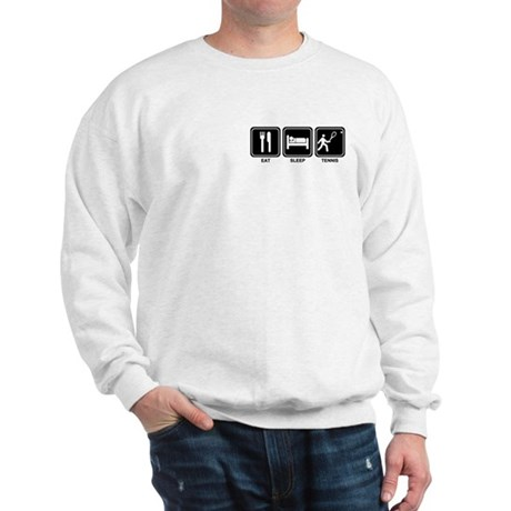 EAT SLEEP TENNIS Sweatshirt