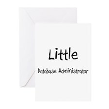 Little Database Administrator Greeting Cards (Pk o