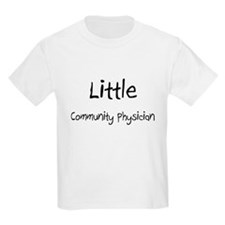 Little Community Physician T-Shirt