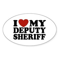 I Love My Deputy Sheriff Oval Decal