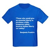 Benjamin Franklin Liberty Quote (Front) T