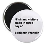 Benjamin Franklin Visitors Quote Magnet