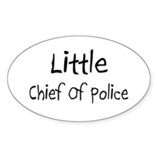 Little Chief Of Police Oval Sticker