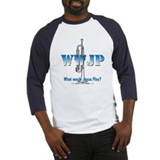 What Would Jesus Play - Trumpet Baseball Jersey