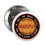 "Grandpa's Backyard Bar-b-que Pit 2.25"" Button (10"