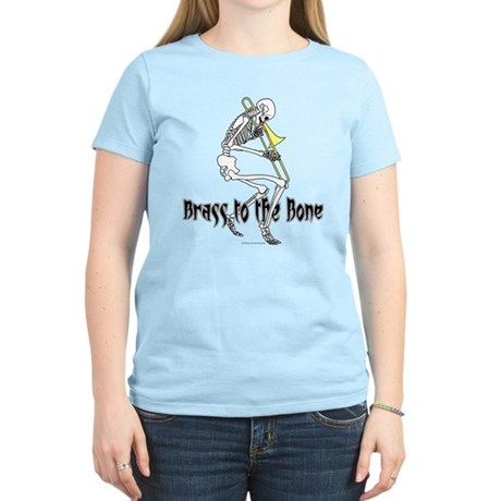 Brass To The Bone Women's Light T-Shirt