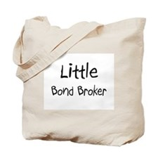 Little Bond Broker Tote Bag