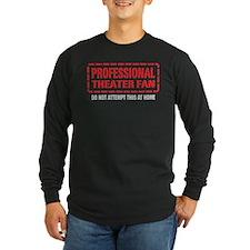 Professional Theater Fan T