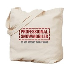 Professional Snowmobiler Tote Bag