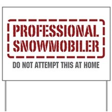 Professional Snowmobiler Yard Sign