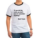 Mark Twain Truth Quote (Front) Ringer T