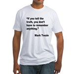 Mark Twain Truth Quote (Front) Fitted T-Shirt