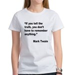 Mark Twain Truth Quote (Front) Women's T-Shirt