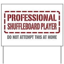 Professional Shuffleboard Player Yard Sign