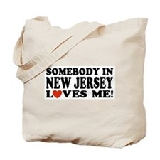 Somebody in New Jersey Loves Me! Tote Bag