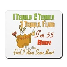 Tequila 55th Mousepad