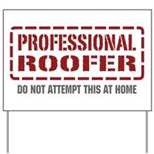 Professional Roofer Yard Sign