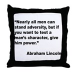 Abraham Lincoln Power Quote Throw Pillow