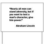 Abraham Lincoln Power Quote Yard Sign