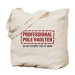 Professional Pole Vaulter Tote Bag
