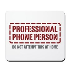 Professional Phone Person Mousepad