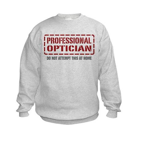 Professional Optician Kids Sweatshirt