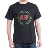 Barry Man Myth Legend T-Shirt