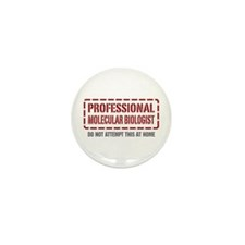 Professional Molecular Biologist Mini Button (100