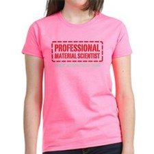 Professional Material Scientist Tee