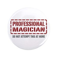 "Professional Magician 3.5"" Button"