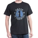#1 DADDY IN TRAINING T-Shirt