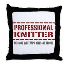 Professional Knitter Throw Pillow
