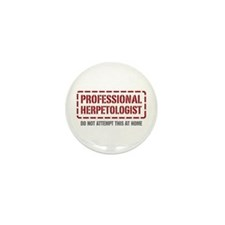 Professional Herpetologist Mini Button (100 pack)