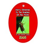 Roach Christmas Ornament